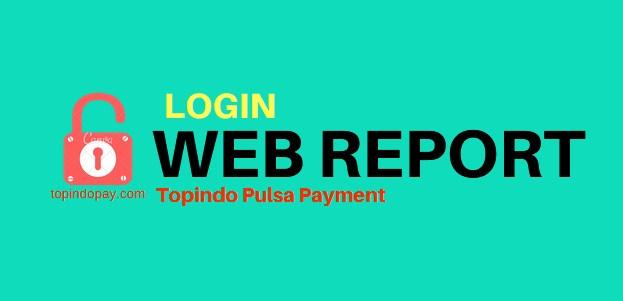 Login Web Report Topindo Pulsa Payment
